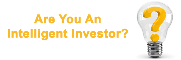 Are You An Intelligent Investor?