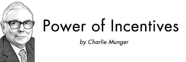 power-of-incentives-charlie-munger